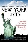 The Ultimate Book of New York Lists Everything You Need to Know About the Greatest City on Earth