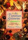 Victorian Grimoire Romance Enchantment Magic