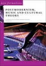 Postmodernism Music and Cultural Theory