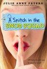 A Snitch in the Snob Squad