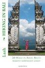 Hiking in Bali 20 Hikes in Amed Bali's remote northeast coast