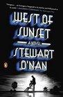 West of Sunset A Novel