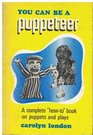 You Can Be a Puppeteer
