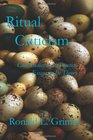 Ritual Criticism Case Studies in Its Practice Essays on Its Theory