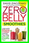 Zero Belly Smoothies Lose up to 16 Pounds in 14 Days--and Sip Your Way Lean for Life
