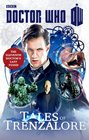 DOCTOR WHO TALES OF TRENZALORE The Eleventh Doctor's Last Stand