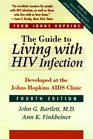 The Guide to Living with HIV Infection Developed At the Johns Hopkins AIDS Clinic