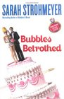 Bubbles Betrothed (Bubbles Yablonsky, Bk 5)