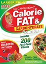 The CalorieKing Calorie Fat  Carbohydrate Counter 2016 Larger Print Edition