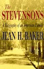 The Stevensons A Biography of an American Family