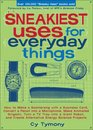 Sneakiest Uses for Everyday Things How to Make a Boomerang with a Business Card Convert a Pencil into a Microphone Make Animated Origami Turn a TV  Energy Science Projects