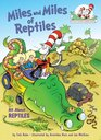 Miles and Miles of Reptiles All About Reptiles