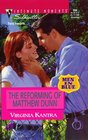 Reforming Of Matthew Dunn (Men In Blue) (Silhouette Intimate Moments, 894)