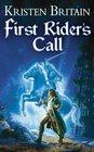 First Rider's Call (Green Rider, Bk 2)