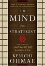The Mind Of The Strategist The Art of Japanese Business