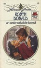 An Unbreakable Bond (Harlequin Presents, No 904)