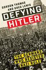 Defying Hitler The Germans Who Resisted Nazi Rule