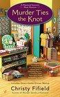 Murder Ties the Knot (Haunted Souvenir Shop, Bk 4)