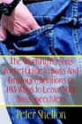 The Working Persons Pocket Guide to Boss And Employee Relations or 103 Ways to Leave Your Boss Speechless