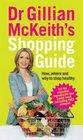 Dr Gillian McKeith's Shopping Guide