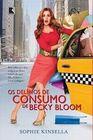 Os Delirios de Consumo de Becky Bloom (Portuguese) (Letras Mai?sculas/Large Print)