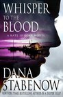 Whisper to the Blood (Kate Shugak, Bk 16)