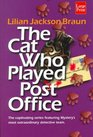 The Cat Who Played Post Office (The Cat Who..., Bk 6) (Large Print)
