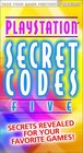 Secret Codes for Sony PlayStation Volume 5