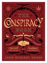 The Conspiracy Book A Chronological Journey through Secret Societies and Hidden Histories