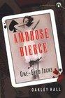 Ambrose Bierce and the One-Eyed Jacks