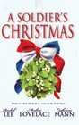 A Soldier's Christmas: I'll Be Home / A Bridge for Christmas / The Wingman's Angel