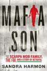Mafia Son The Scarpa Mob Family the FBI and a Story of Betrayal