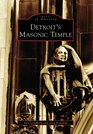 Detroit's  Masonic  Temple