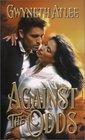 Against the Odds (Zebra Historical Romance S.)