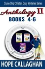 Cruise Ship Christian Cozy Mysteries Series: Anthology II (Books 4-6)