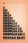 The Unspeakable And Other Subjects of Discussion