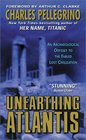 Unearthing Atlantis: : An Archaeological Odyssey to the Fabled Lost Civilization