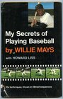 My Secrets of Playing
