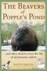 The Beavers of Popple's Pond    and other sketches from the life of an honorary rodent