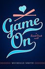Game On: A Lewis Creek Novel