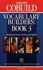 Vocabulary Builders Book 3