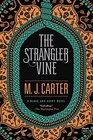 The Strangler Vine (Blake and Avery, Bk 1)
