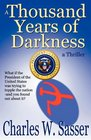 A Thousand Years of Darkness