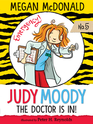 Judy Moody MD The Doctor is in