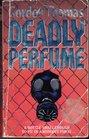 Deadly Perfume