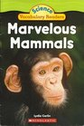 Marvelous Mammals - Science Vocabulary Readers
