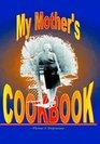 My Mother's Cookbook