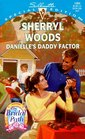 Danielle's Daddy Factor (Bridal Path, Bk 3) (Silhouette Special Edition, No 1094)