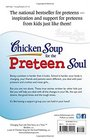 Chicken Soup for the Preteen Soul Stories of Changes Choices and Growing Up for Kids Ages 9-13