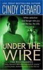 Under the Wire (Bodyguards, Bk 5)